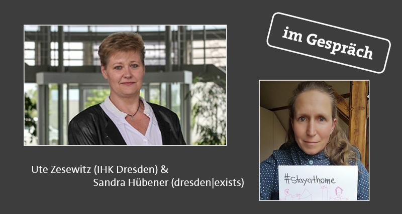 Ute Zesewitz und Sandra Hübener sprechen über die Staatshilfen in der COVID-19-Krise (Fotos: IHK Dresden, dresden|exists)
